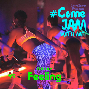 RetroJamz Presents #ComeJamWithMe: Friday Feeling #9 (BASS, GYM, EDM, WORKOUT, CARDIO, SPINNING)