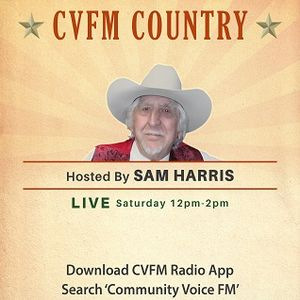 CVFM Country with Sam Harris 9 July 2017