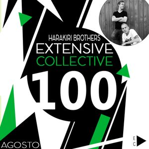 Podcast Extensive Collective special reference number #100 with Harakiri Brothers