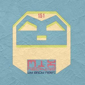 Andy Mart - Mix Machine@DI.FM 151