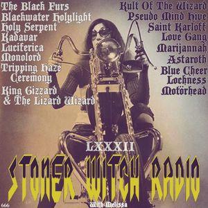 STONER WITCH RADIO LXXXII