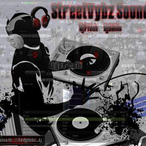 StreetVybz S. Mixx DjFresh