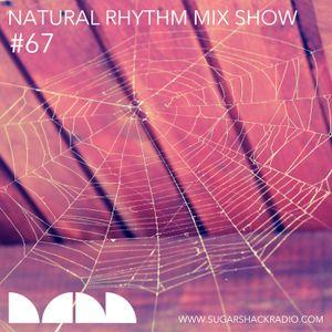 Natural Rhythm Mix Show #67, October 28, 2017