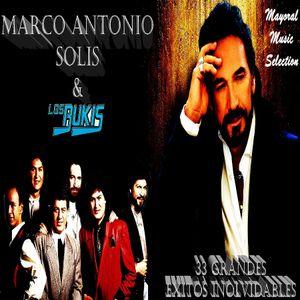 Marco Antonio Solis Y Los Bukis 33 Grandes Exitos Inolvidables Mayoral Music Selection By Musica Retro Mix Mixcloud Latin / regional mexican release date: marco antonio solis y los bukis 33