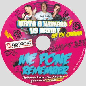 Urta y Navarro vs David F @ Me Pone el Remember 2013
