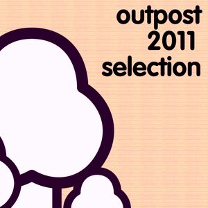 Outpost 2011 Selection