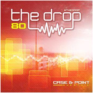 The Drop 080 (Case & Point Guest Mix)