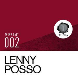 [THEMA CAST] Lenny Posso - TC#002