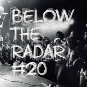 Below The Radar #20 - Special Anorak Pop (Let's shamble listening to Twee Pop)