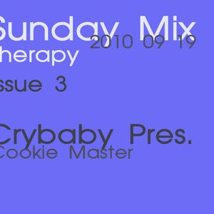 Crybaby pres. Cookie Master : Sunday Mix Therapy