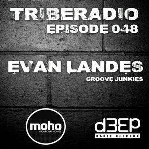 TribeRadio 048 - Evan Landes