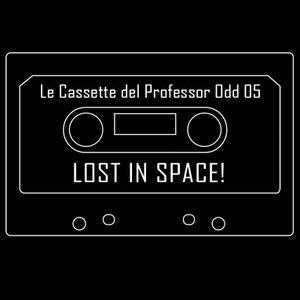 Le Cassette del Professor Odd 05 - Lost in Space!