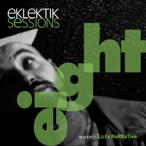 EKLEKTIK SESSION #8