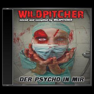 [PROMO SET] WILDPITCHER - der Psycho in mir !
