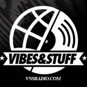 Vibes & Stuff Radio on Traklife Radio #6 06-01-14