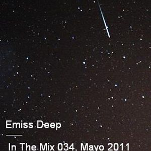 Emiss Deep_-_In the Mix_-_Podcast_034_Mayo_2011