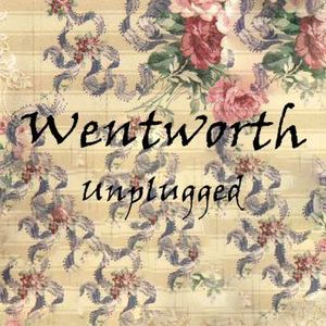 Wentworth Unplugged  #008 (11/25/2014)