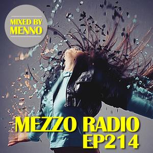 MEZZO Radio EP214 w/ MENNO