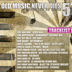 Old Music Never Dies 5 (Mixed by Dj Rayne)