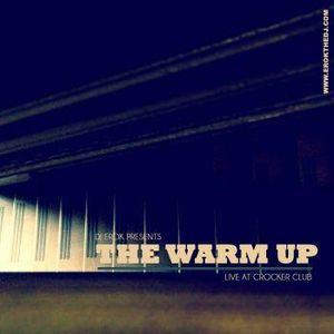 """DJ Erok """"The Warm Up Live at Crocker Club"""""""