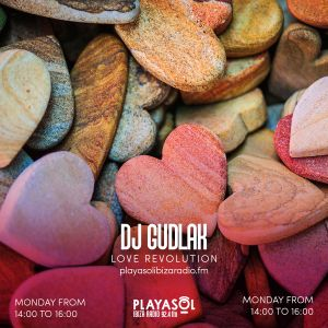 11.01.21 LOVE REVOLUTION - DJ GUDLAK
