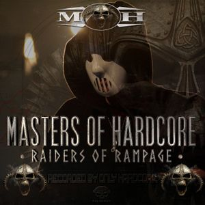 Angerfist - Masters of Hardcore · Raiders of Rampage