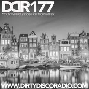 Dirty Disco Radio 177, Mixed & Hosted by Kono Vidovic.