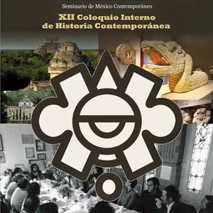 XII Coloquio. Historia Contemporánea. Mario Camarena Ocampo