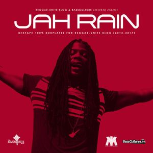 Jah-Rain-Mixtape 100% Dubplates for Reggae​-​Unite Blog (2012-2017)