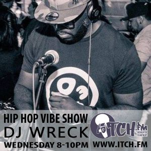 DJ Wreck - Hip Hop Vibe Show 123