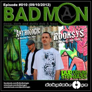 DubplateFM BadMON Episode #010 (09/10/2012) Feat Mix: DJ ROOKSYS