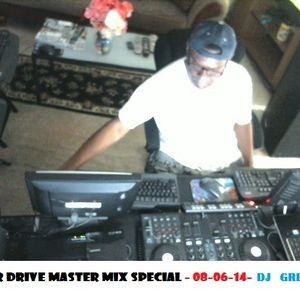 Harbour Drive Master Mix Special - 08-06-14- DJ GREG G