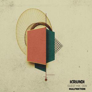 KRUNK Guest Mix 009 :: MALFNKTION