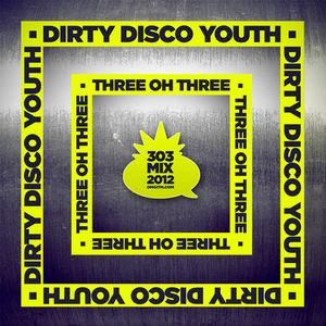 OMGITM SUPERMIX NOVEMBER 2012 - DIRTY DISCO YOUTH