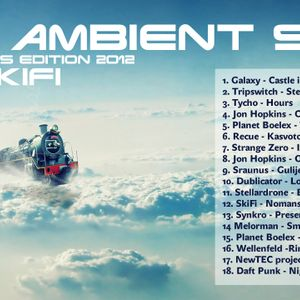 Ambient IDM set mixed by SkiFi vol.3 FAR TO REACH