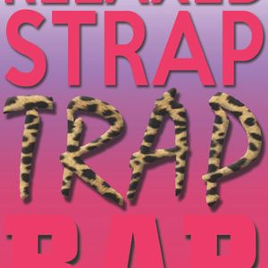 Relaxed Strap Trap Rap