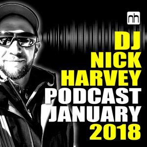 DJ Nick Harvey - Podcast January 2018