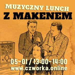 Muzyczny Lunch Maken 5-01-2018