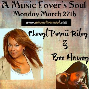 The Artist Behind The Art of Cheryl Pepsii Riley & Bee Honey on A Music Lover's Soul 3-27-17