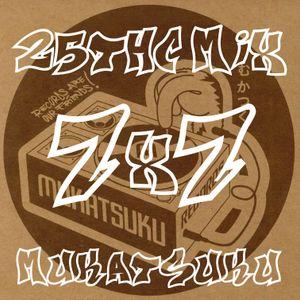25ThC 7x7 Mix - Mukatsuku
