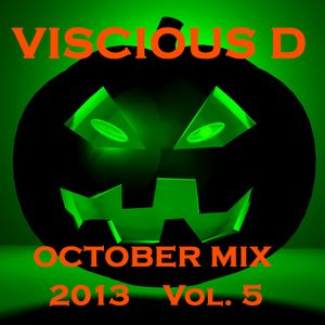 Viscious D - October Mix 2013 Vol. 5