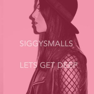 Lets get deep with siggysmalls