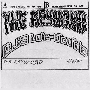 The Keyword - Davide - Lele 6 Luglio 1991 - TAPE REMASTERED