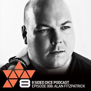 8 Sided Dice Podcast 008 with Alan Fitzpatrick