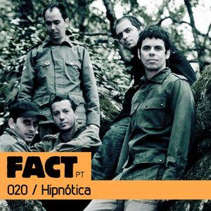 FACT PT Mix 020: Hipnótica