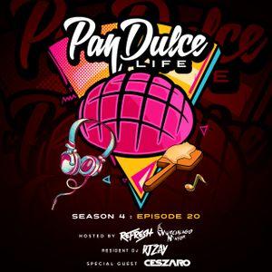 """The Pan Dulce Life"" With DJ Refresh - Season 4 Episode 20 Feat. DJ Zay"