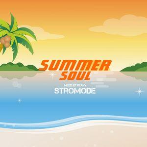 Stromode - Summer Soul - July 2017