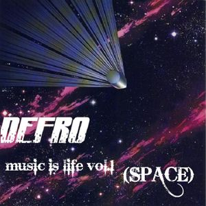 DEFRO-music is life vol.1(SPACE)
