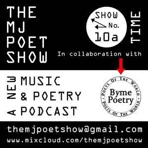 The MJ Poet Show 10 (Part 1 - Time)
