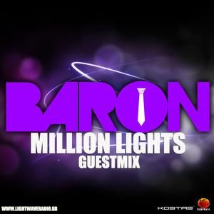"BARON GUEST MIX ON KOSTAS T. ""MILLION LIGHTS"""